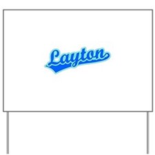 Retro Layton (Blue) Yard Sign