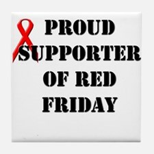 Proud Supporter of Red Friday Tile Coaster