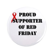 "Proud Supporter of Red Friday 3.5"" Button"