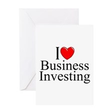"""I Love (Heart) Business Investing"" Greeting Card"