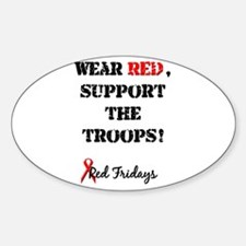 Wear Red, Support the Troops! Oval Decal
