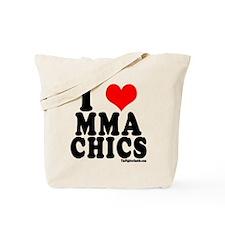 I LOVE MMA CHICS Tote Bag