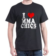 I LOVE MMA CHICS T-Shirt