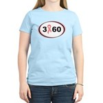 3 Days 60 Miles 1 Cause Women's Light T-Shirt