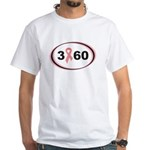 3 Days 60 Miles 1 Cause White T-Shirt