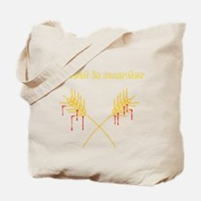 Wheat Is Murder Tote Bag