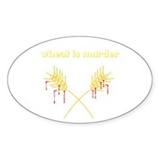 Wheat Is Murder Oval Decal