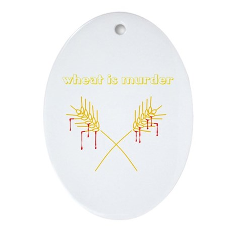 Wheat Is Murder Oval Ornament