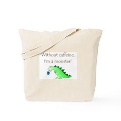 CAFFEINE MONSTER Tote Bag
