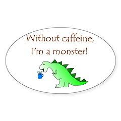CAFFEINE MONSTER Oval Sticker (10 pk)