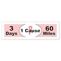 3 Days 60 Miles 1 Cause Bumper Sticker (50 pk)