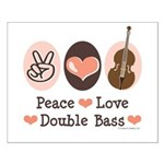 Peace Love Double Bass Small Poster