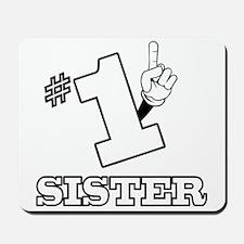 #1 - SISTER Mousepad