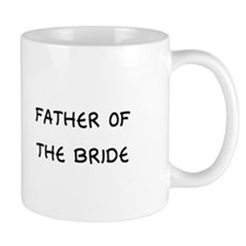 Father of the Bride - Small Mug