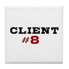 """""""Client #8"""" Tile Coaster"""