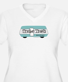 Trailer Trash & Proud T-Shirt