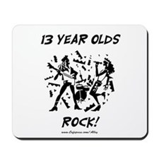 13 Year Olds Rock Mousepad