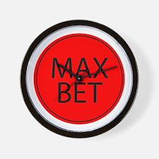 Max Bet Wall Clock