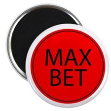 """Max Bet 2.25"""" Magnet (100 pack)"""