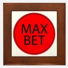 Max Bet Framed Tile