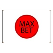 Max Bet Banner
