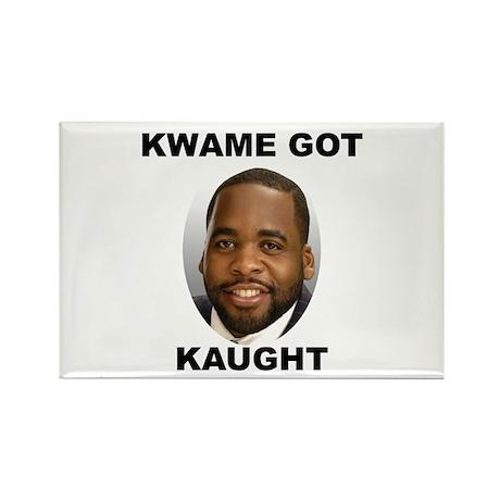 Kwame Kilpatrick Got Caught Rectangle Magnet