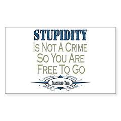 Stupid Criminals Rectangle Decal