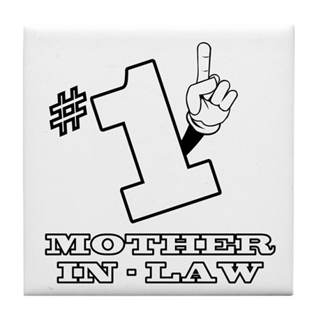 #1 - MOTHER-IN-LAW Tile Coaster