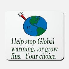Stop Global Warming Mousepad