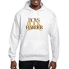 Boyz Rock Harder Hoodie