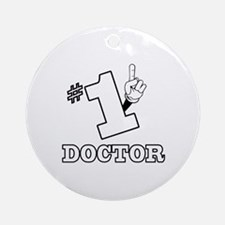 #1 - DOCTOR Ornament (Round)