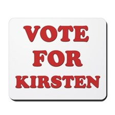 Vote for KIRSTEN Mousepad