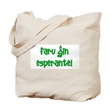 Do it in Esperanto! Tote Bag