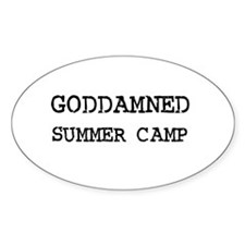 GODDAMNED SUMMER CAMP Oval Decal