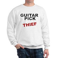 GUITAR PICK THIEF rock guitarist Sweatshirt