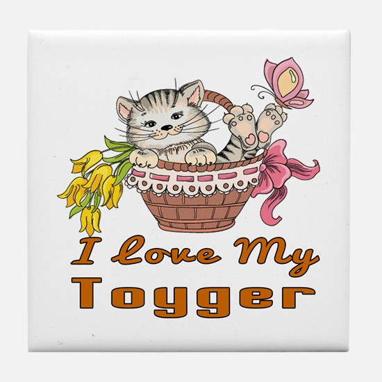 I Love My Toyger Designs Tile Coaster