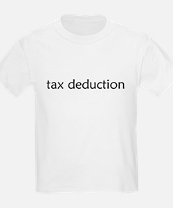 Funny Tax deduction T-Shirt