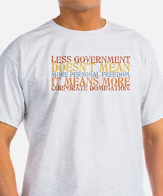Less Government T-Shirt