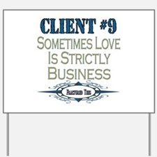 Client Number 9 Yard Sign