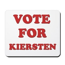 Vote for KIERSTEN Mousepad