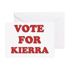 Vote for KIERRA Greeting Card