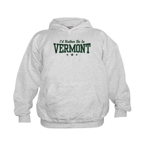 I'd Rather Be In Vermont Kids Hoodie