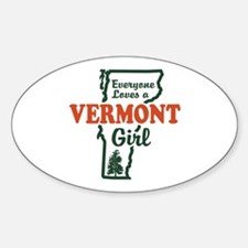 Everyone Loves a Vermont Girl Oval Decal
