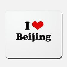 I love Beijing Mousepad