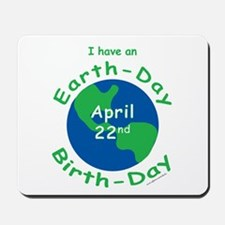 Earth Day Birthday Mousepad