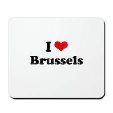 I love Brussels Mousepad