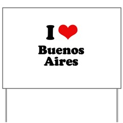 I love Bueno Aires Yard Sign