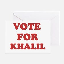 Vote for KHALIL Greeting Card