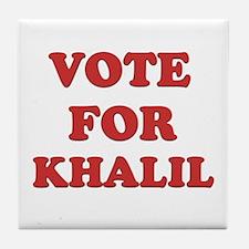 Vote for KHALIL Tile Coaster
