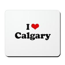 I love Calgary Mousepad
